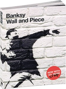 Banksy Wall and Piece Softcover Buch