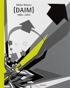 Mirko Reisser (Daim) 1989-2014 Buch